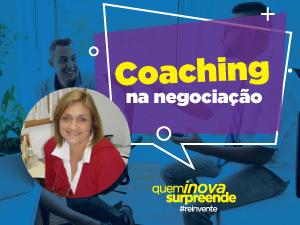 O coaching na negociação. A pessoa e sua subjetividade podem interferir o tempo todo,ajudando ou prejudicando o processo.