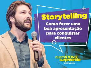 Muito tem se falado em storytelling, que significa contar histórias. Mas, só isso não compreende toda a dimensão que está por trás do termo.