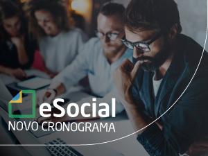 Governo oficializa o novo cronograma do eSocial
