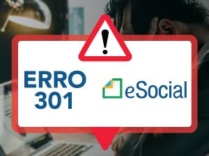 Erro 301 eSocial